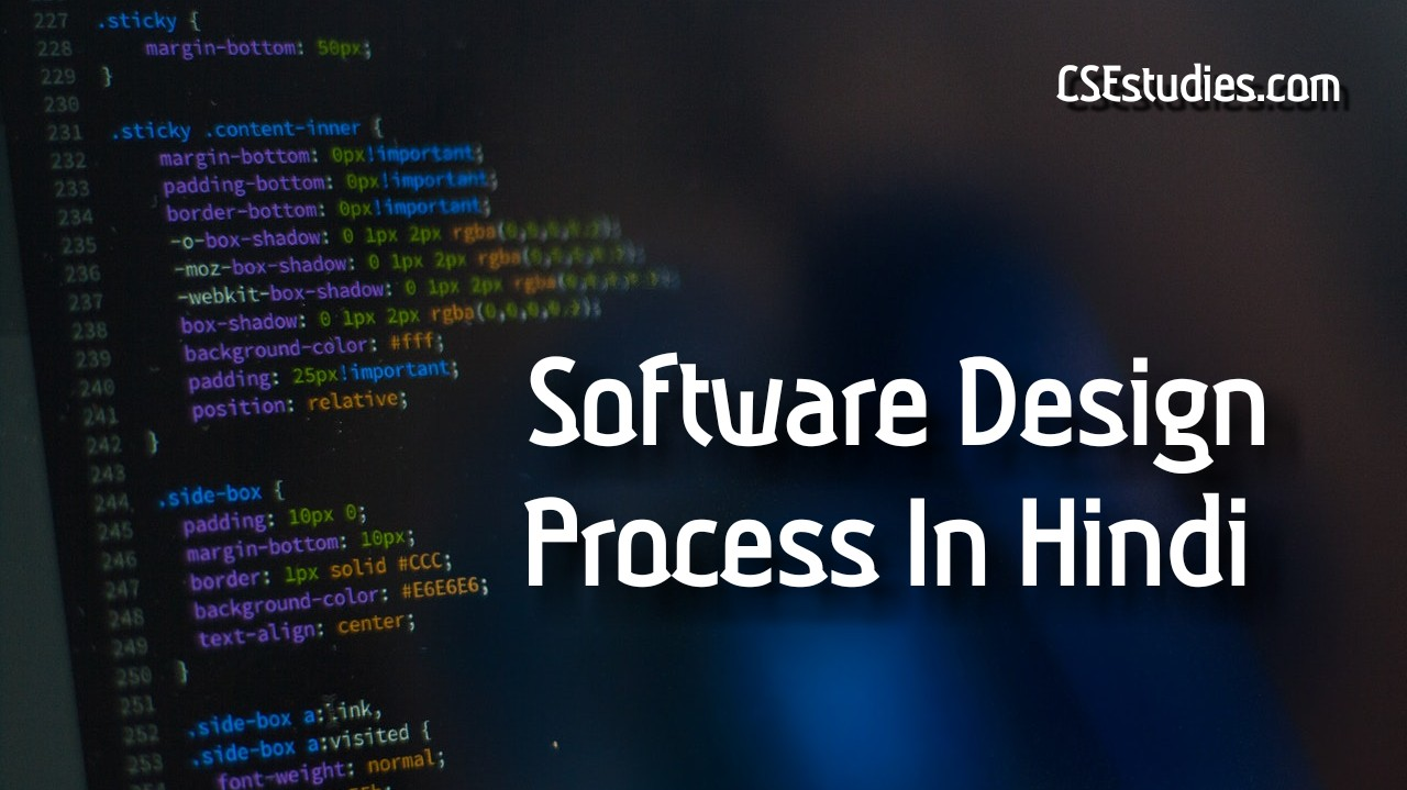 Software Design Process In Hindi In Software Engineering Csestudies