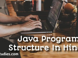 Java Program Structure In Hindi