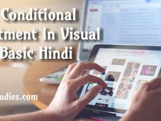 Conditional Statement Visual Basic Hindi
