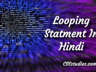 Looping Statement In Hindi