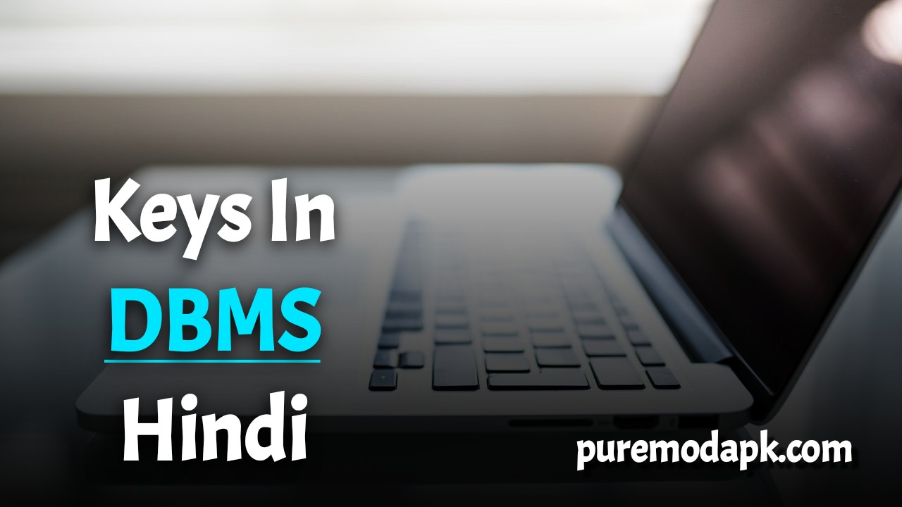 Keys In DBMS In Hindi
