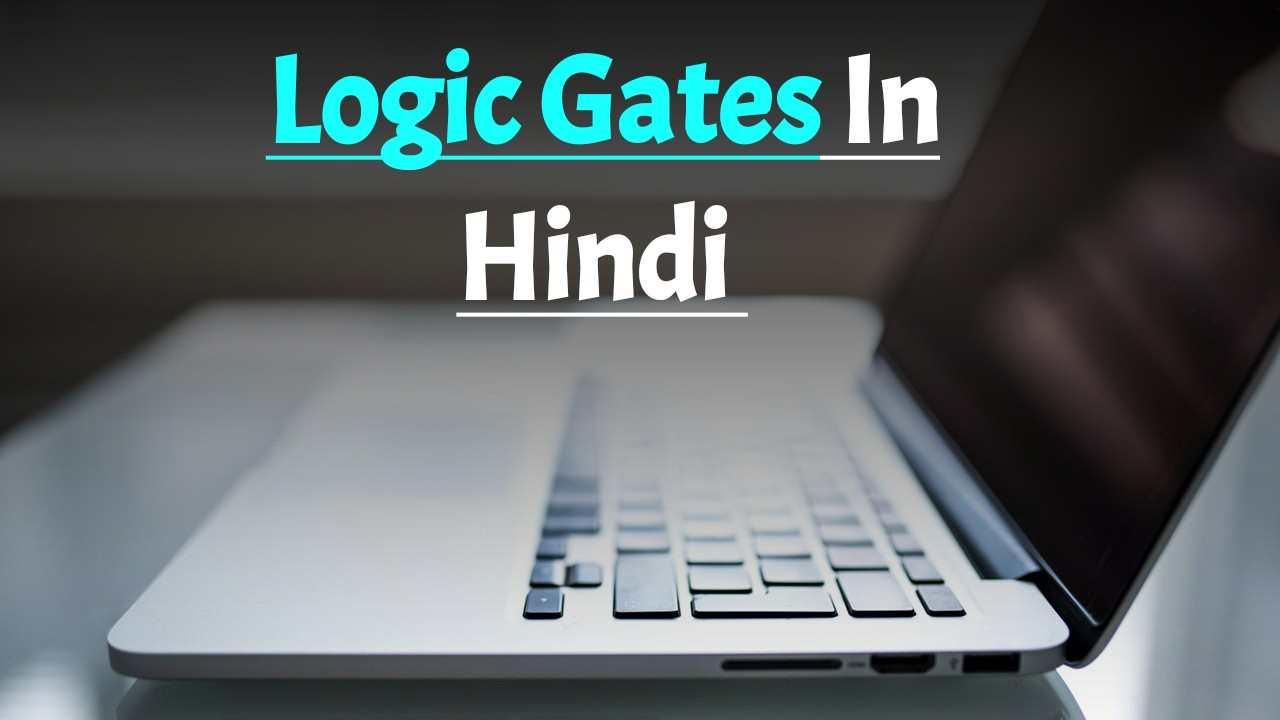 Logic Gates In Hindi