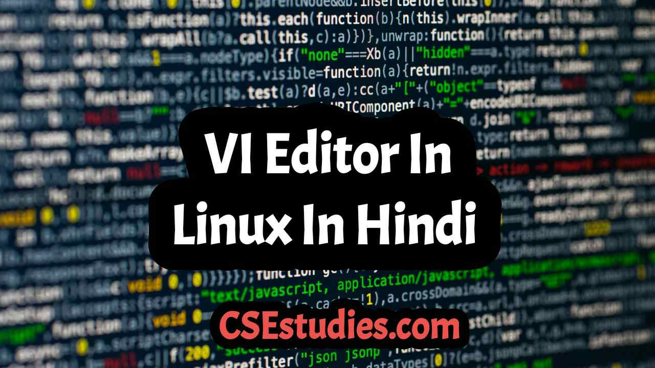 VI Editor In Linux In Hindi